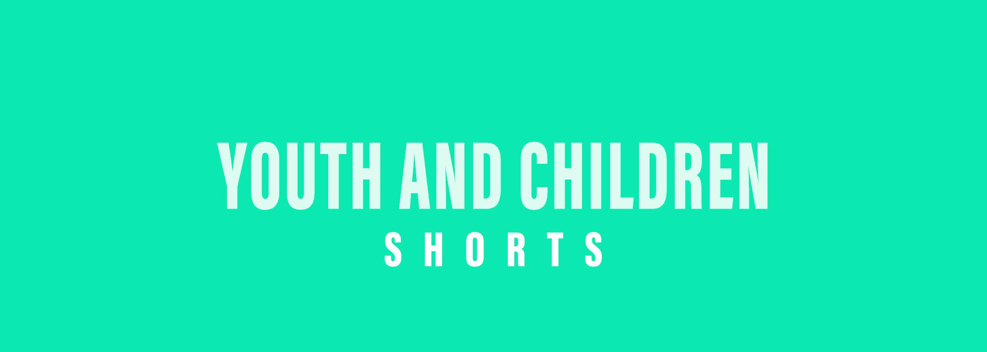 Shorts: Youth and Children