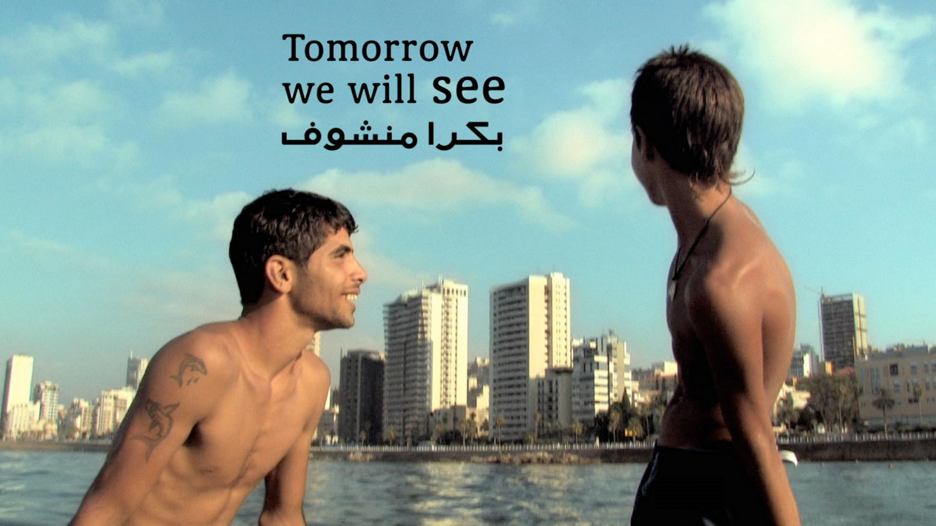 Tomorrow We Will See