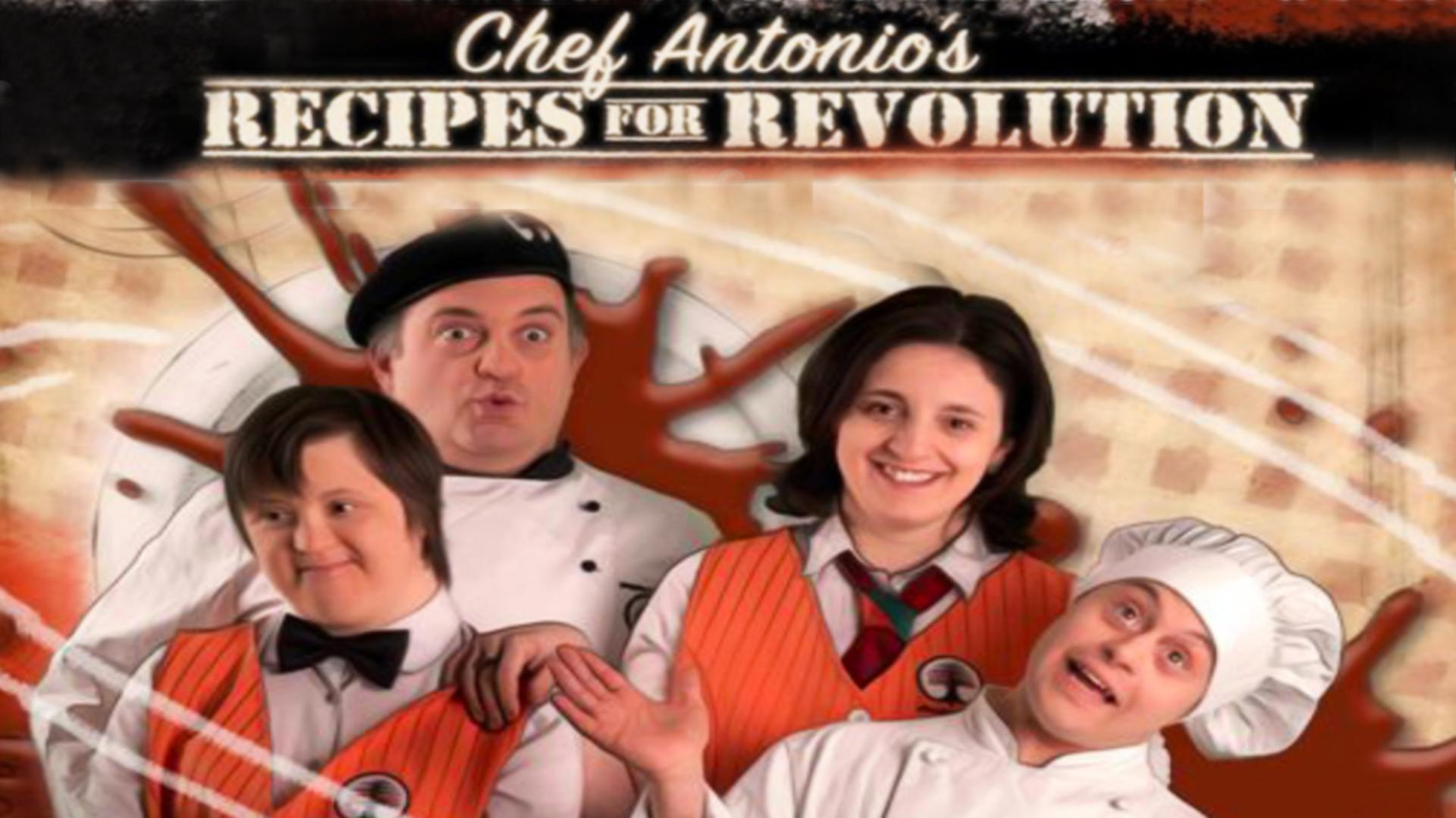 Chef Antonio's Recipes for Revolution
