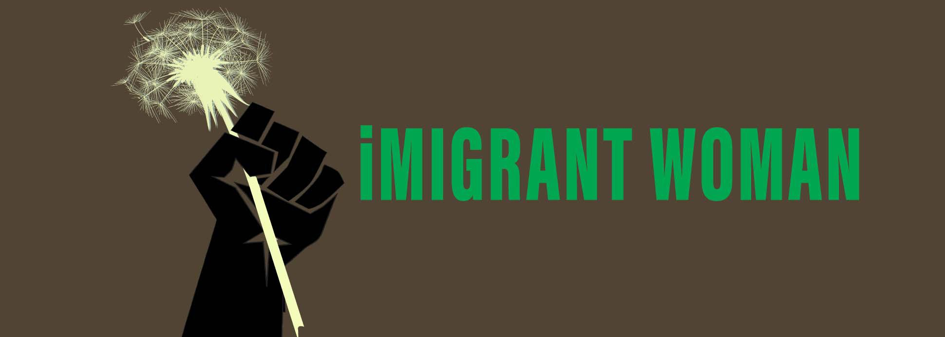 iMigrant Woman